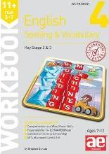 11+ Spelling and Vocabulary Workbook 4