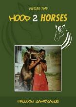 From the Hood 2 Horses: No. 1