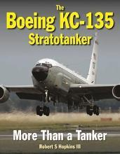 The Boeing KC-135 Stratotanker