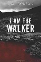 I Am the Walker