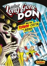 Long Gone Don: The Terror-Cotta Army