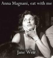 Anna Magnani, Eat with Me