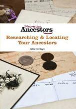 Researching & Locating Your Ancestors