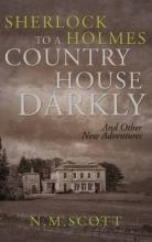 Sherlock Holmes: To A Country House Darkly