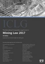 The International Comparative Legal Guide to: Mining Law 2017