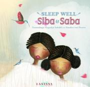Sleep Well, Siba and Saba
