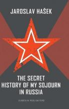 The Secret History of My Sojourn in Russia