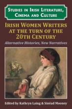 Irish Women Writers at the Turn of the Twentieth Century
