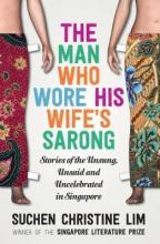 The Man Who Wore His Wife's Sarong 2017