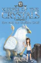Keeper of the Crystals: Eve and the Griffith's Gold