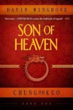 Son of Heaven: Chung Kuo Book 1