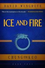 Ice and Fire: Chung Kuo Book 4