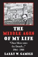 The Middle Ages of Life