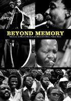 Beyond Memory: from the Diary of Max Mojapelo