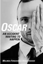 Oscar - An accident waiting to happen