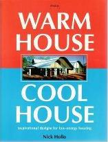 Warm House Cool House