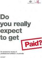 Do You Really Expect to Get Paid?