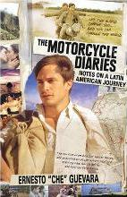 Motorcycle Diaries, The (movie Tie-in Edition)