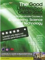 The Good Universities Guide 2010 to Postgraduate Courses in Engineering, Science and Technology.