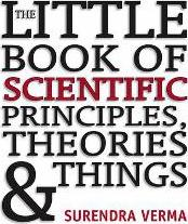 Little Book of Scientific Principals, Theories & Things