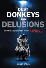 Dust, Donkeys and Delusions