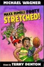 MAXX RUMBLE FOOTY 6: STRETCHED!