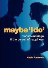 Maybe 'I Do'