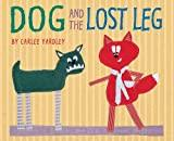 Dog and the Lost Leg