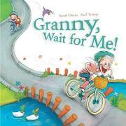 Granny, Wait for Me!