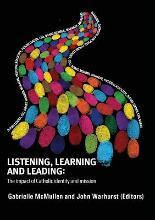 Listening, Learning and Leading