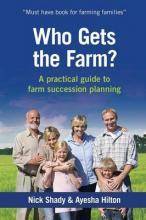 Who Gets the Farm?