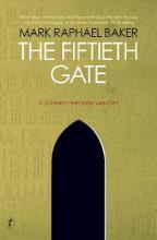 The Fiftieth Gate: A Journey Through Memory