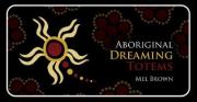 Aboriginal Dreaming Totems - Mini Inspiration Cards
