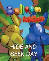 Balloon Barnyard Hide and Seek Day