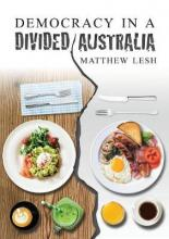 Democracy in a Divided Australia