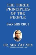 The Three Principles of the People - San Min Chu I