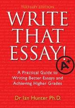 Write That Essay! Tertiary Edition