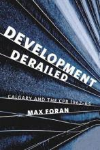 Development Derailed: Calgary and the CPR, 1962-64