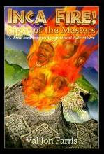 Inca Fire! Light of the Masters