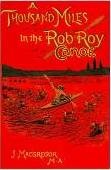 A Thousand Miles in the Rob Roy Canoe