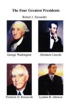 The Four Greatest Presidents