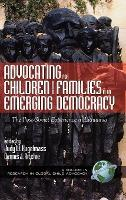 Advocating for Children and Families in an Emerging Democracy