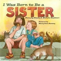 I Was Born to Be a Sister