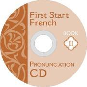 First Start French 2 Pronunciation CD