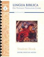 Lingua Biblica Old Testament Translation Course Student Book