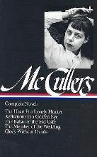 Carson McCullers: Complete Novels (Loa #128)