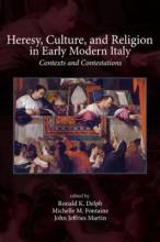Heresy, Culture, and Religion in Early Modern Italy