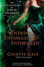 Entwined, Entangled, & Enthralled
