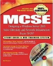 MCSE Designing a Windows Server 2003 Active Directory and Network Infrastructure
