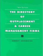 The Directory of Outplacement & Career Management Firms